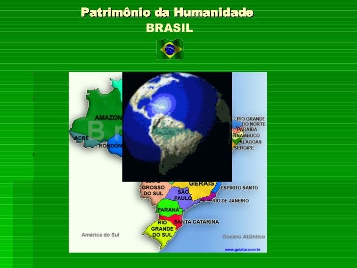 PATRIMÔNIO DA HUMANIDADE-BRASIL