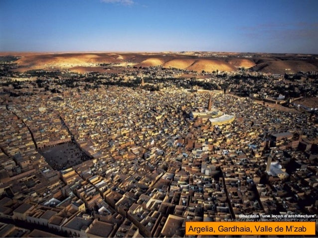 Argelia, Gardhaia, Valle de M'zab