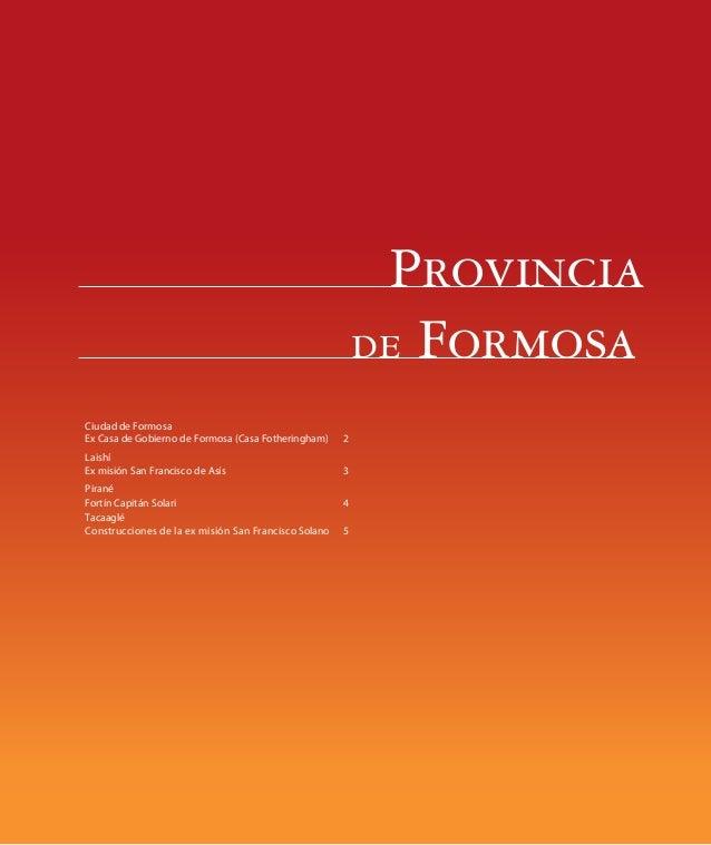 Provinciade Formosa02 - Prov BsAs_159-244 4/8/08 14:23 Page 159Ex Casa de Gobierno de Formosa (Casa Fotheringham)Ex misión...