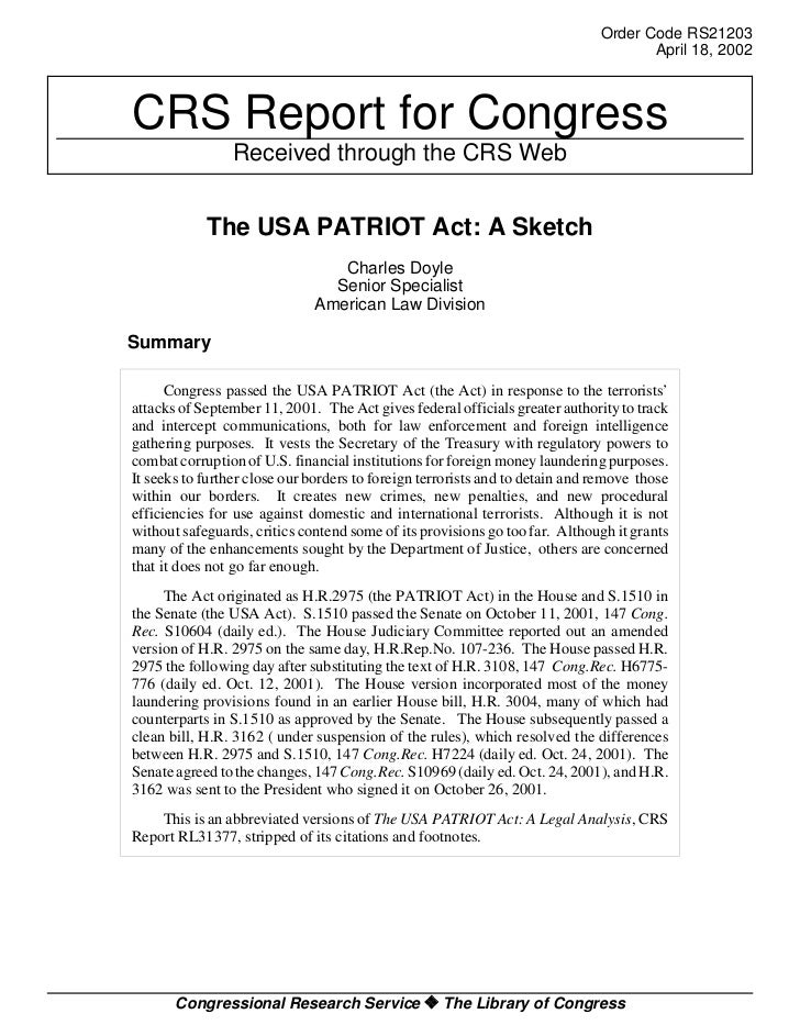 the patriot act a summary The patriot act : a summary essay the usa patriot act came about in response to the september 11th terrorist attacks within the united states.
