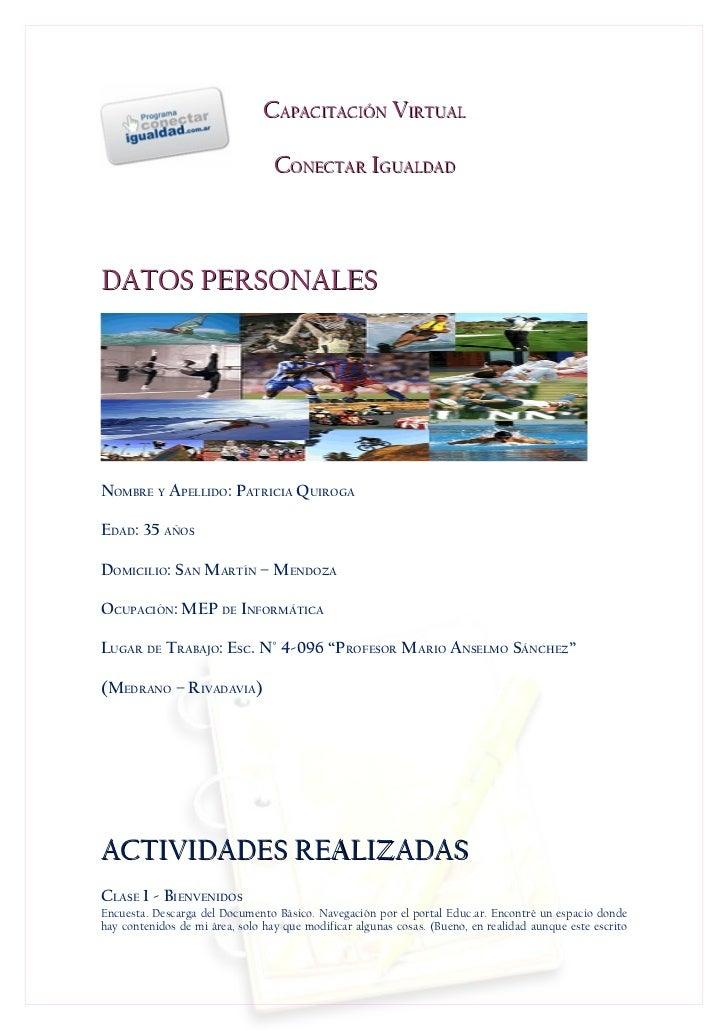 CAPACITACIÓN VIRTUAL                                  CONECTAR IGUALDADDATOS PERSONALESNOMBRE Y APELLIDO: PATRICIA QUIROGA...