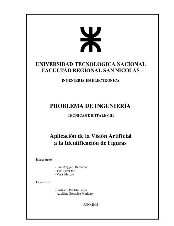 UNIVERSIDAD TECNOLOGICA NACIONAL  FACULTAD REGIONAL SAN NICOLAS                    INGENIERIA EN ELECTRONICA         PROBL...