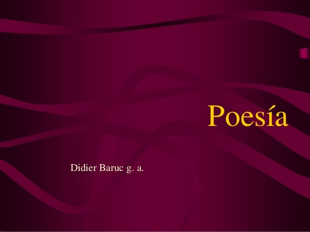 Poesía Didier Baruc g. a.