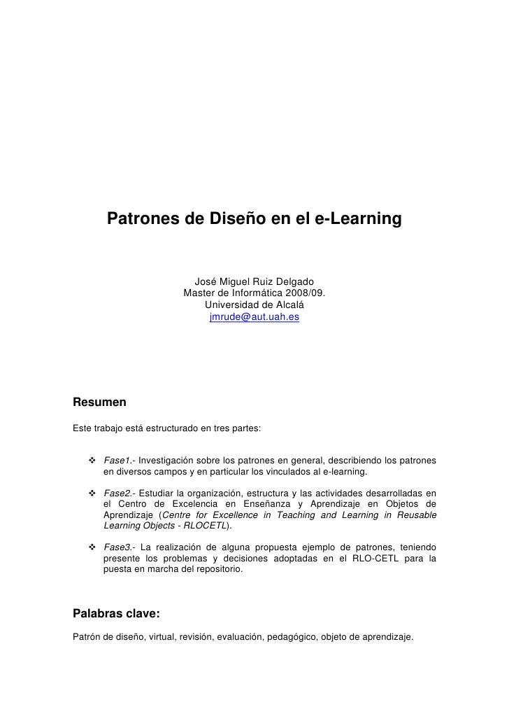 Patrones de Diseño en el e-Learning                               José Miguel Ruiz Delgado                            Mast...