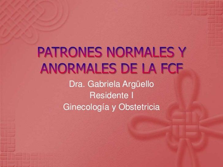 Patrones normales y anormales de la fcf