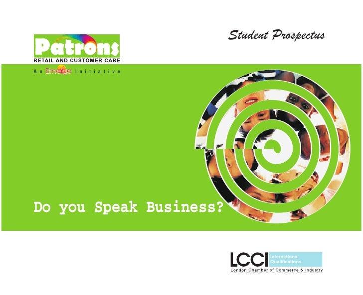 Student ProspectusA n   Em e g e   I n i t i a t i v eDo you Speak Business?                                              ...