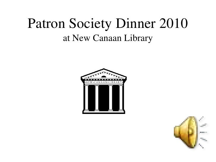 Patron Society Dinner 2010<br />at New Canaan Library<br />