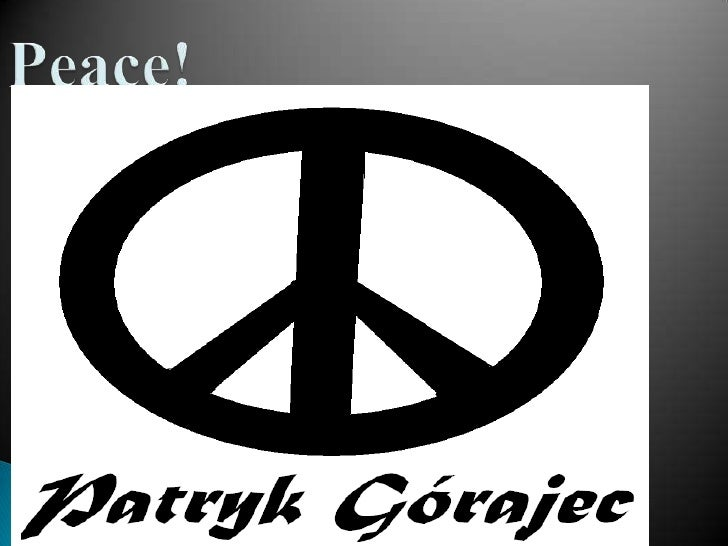 Peace by Patryk G!!