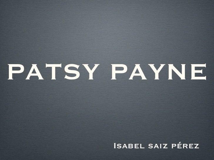 Patsy Paine.