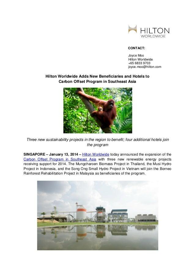 CONTACT: Joyce Moo Hilton Worldwide +65 6833 9703 joyce.moo@hilton.com  Hilton Worldwide Adds New Beneficiaries and Hotels...