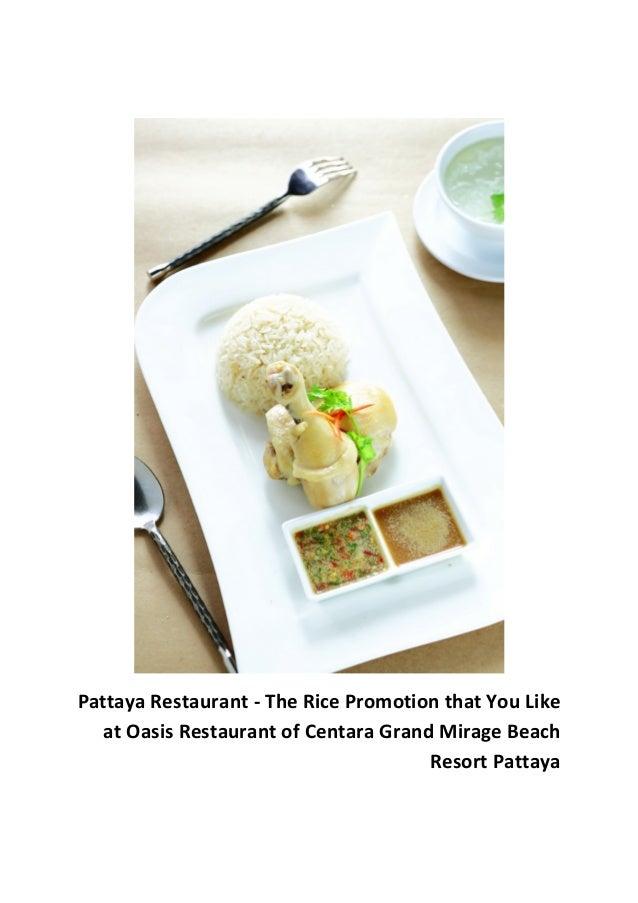 Pattaya Restaurant - The Rice Promotion that You Like at Oasis Restaurant of Centara Grand Mirage Beach Resort Pattaya