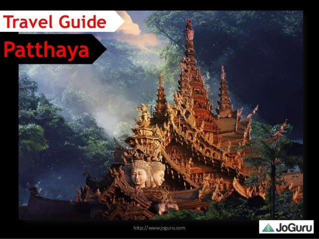 http://www.joguru.com Patthaya Travel Guide