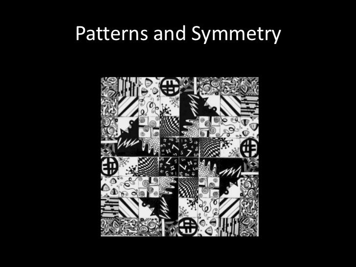 Patterns and Symmetry<br />