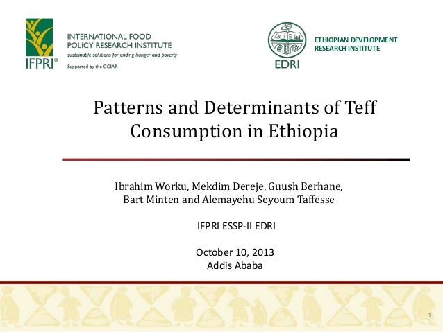 Patterns and determinants of teff consumption in ethiopia
