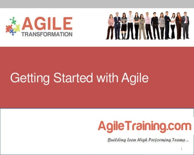 Getting Started with Agile  1
