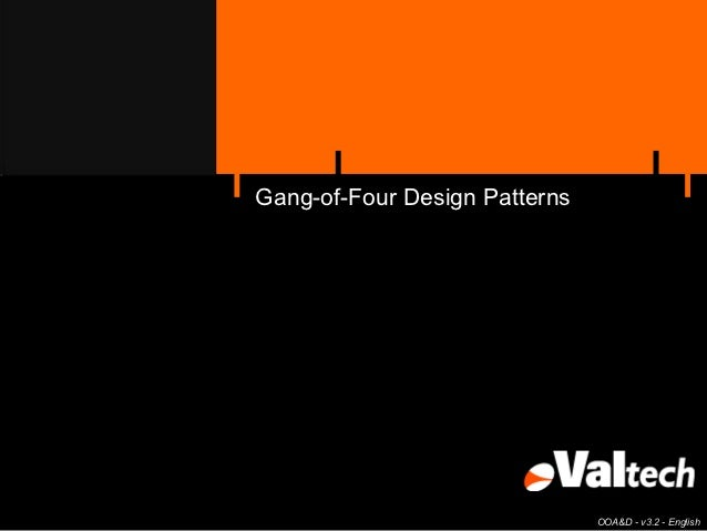Gang-of-Four Design Patterns                               OOA&D - v3.2 - English