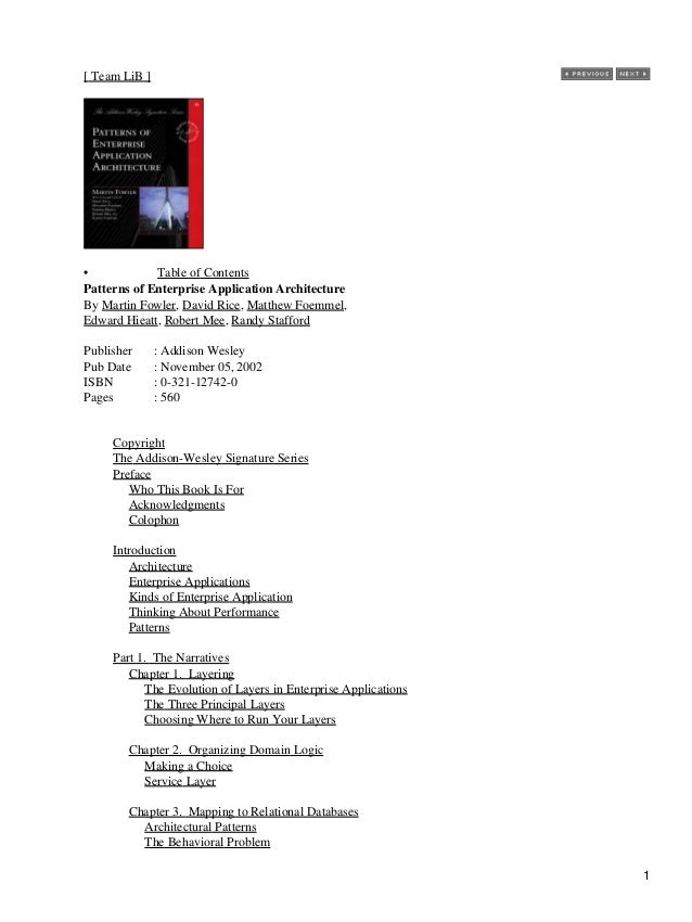 [ Team LiB ] • Table of Contents Patterns of Enterprise Application Architecture By Martin Fowler, David Rice, Matthew Foe...
