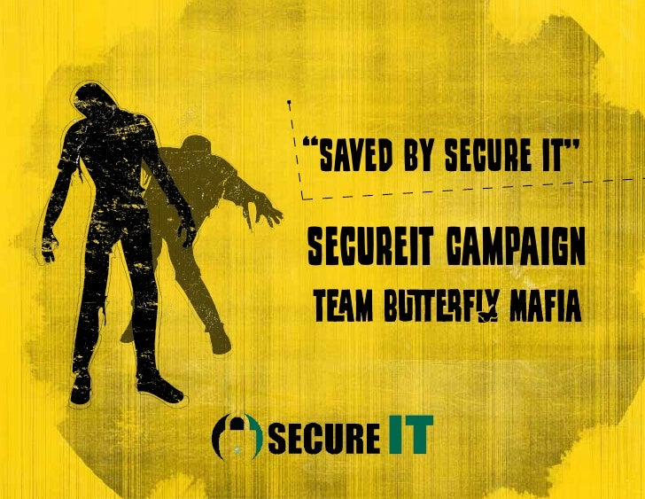 """Saved by Secure IT""SecureIT Campaign      1"