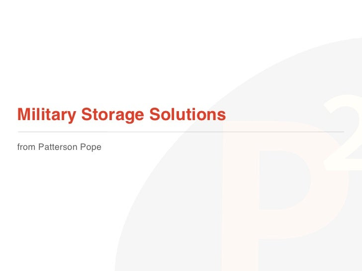 Military Storage Solutions!from Patterson Pope!