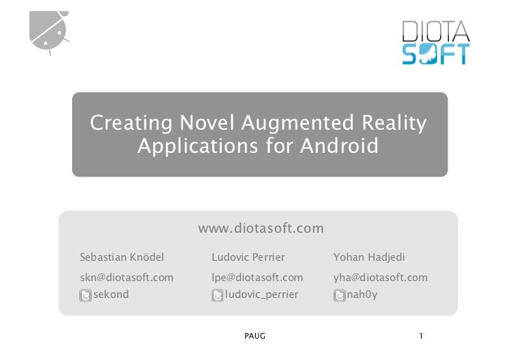Creating Novel Augmented Reality     Applications for Android                    www.diotasoft.comSebastian Knödel     Lud...