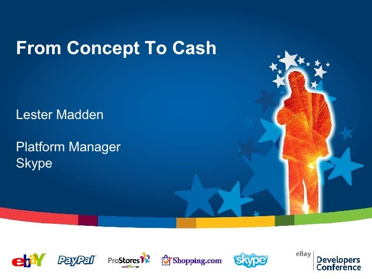 "Lester Madden's ""Concepts to Cash"" for the Boston 2007 eBay DevZone"