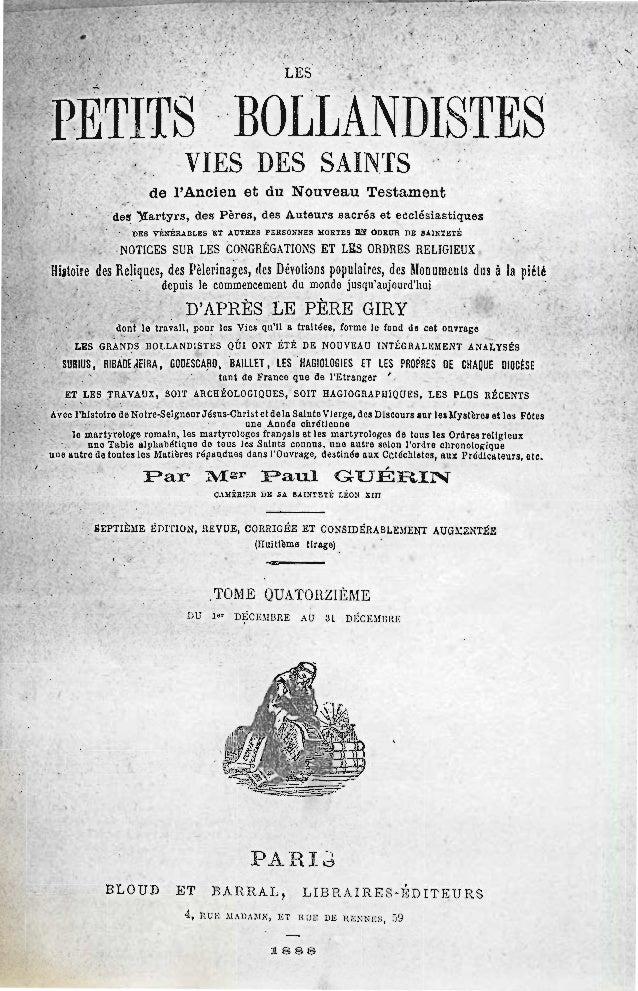 Paul Guérin-LES-ORIGINES-DE-LA-FOI-CHRETIENNE-DANS-LES-GAULES-Les-Petits-Bollandistes-tome-14-pp-655-685-Paris-1888