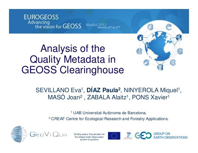 Analysis of the Quality Metadata in GEOSS Clearinghouse QUAlity aware VIsualisation for the Global Earth Observation syste...