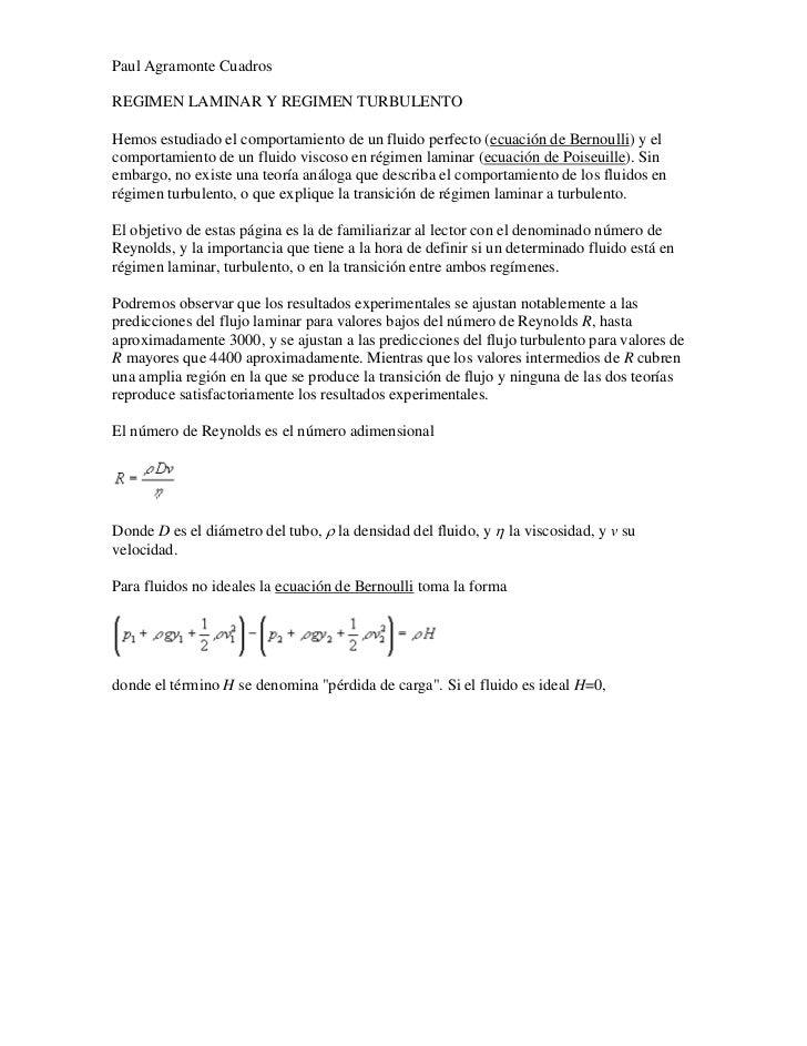 Paul Agramonte CuadrosREGIMEN LAMINAR Y REGIMEN TURBULENTOHemos estudiado el comportamiento de un fluido perfecto (ecuació...
