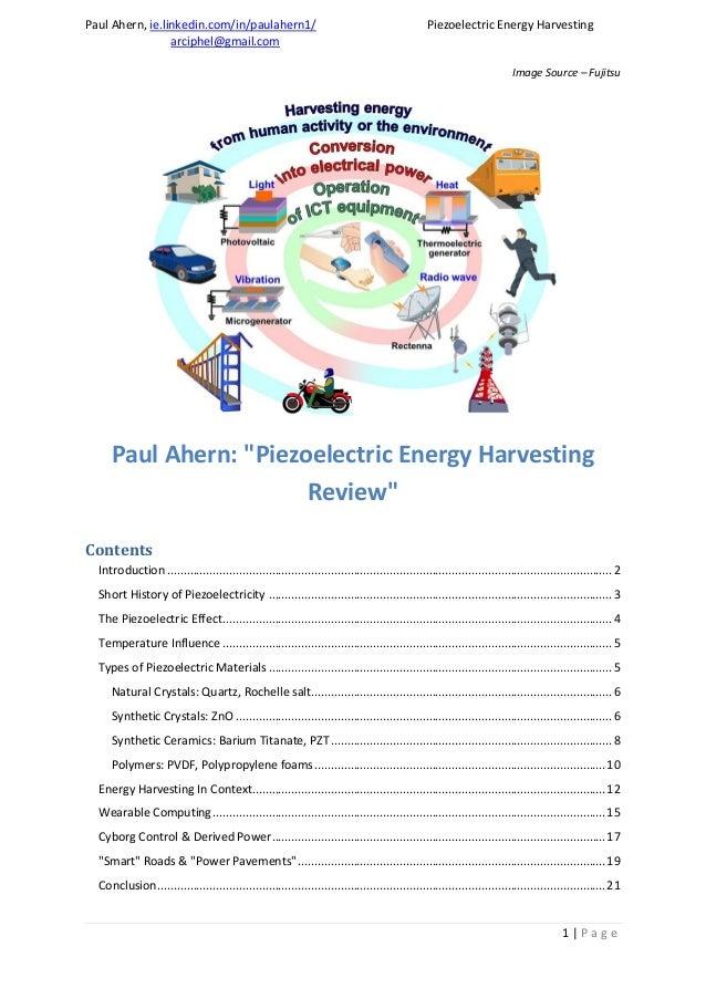 Paul Ahern, ie.linkedin.com/in/paulahern1/ Piezoelectric Energy Harvesting arciphel@gmail.com 1 | P a g e Image Source – F...