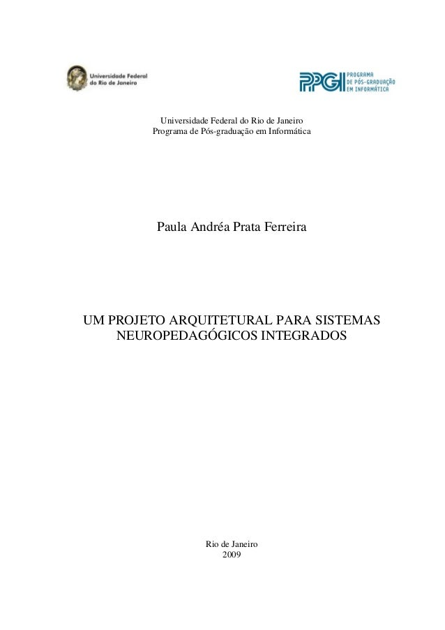 UM PROJETO ARQUITETURAL PARA SISTEMAS NEUROPEDAGÓGICOS INTEGRADOS