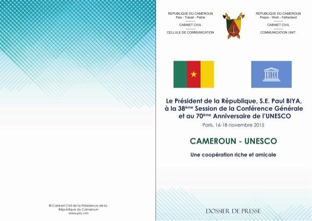REPUBLIQUE DU CAMEROUN Paix - Travail - Patrie --------- CABINET CIVIL --------- CELLULE DE COMMUNICATION REPUBLIC OF CAME...