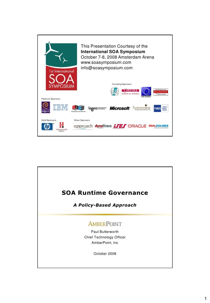 This Presentation Courtesy of the                              International SOA Symposium                              Oc...