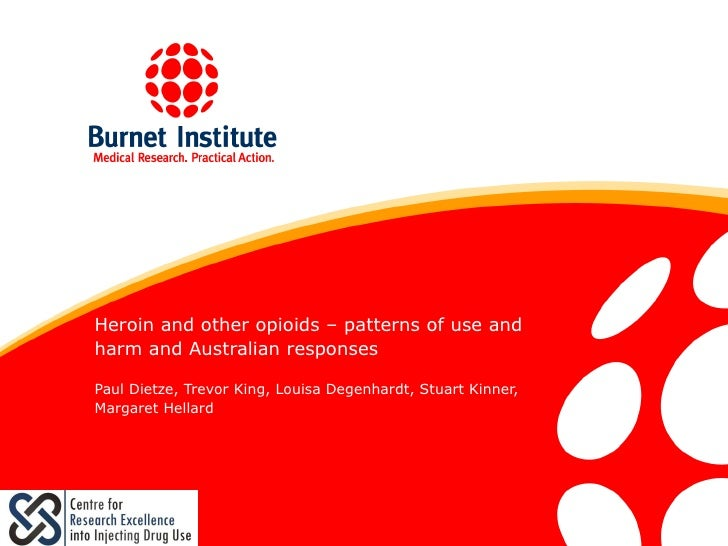 DrugInfo seminar: Heroin and other opioids - patterns of use and harm and Australian responses