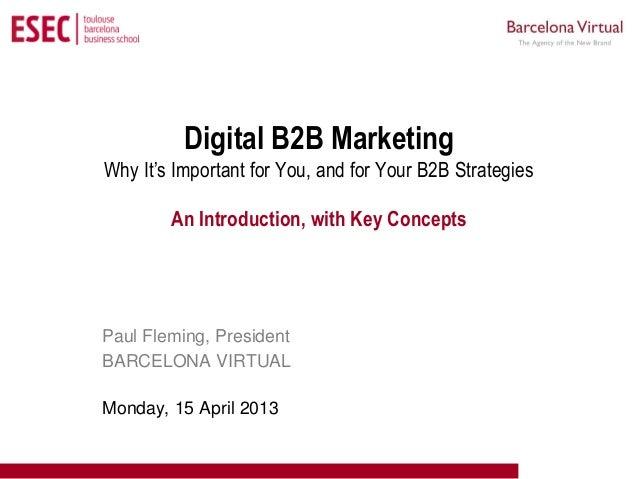 Curso Superior de Marketing en Internet          Digital B2B MarketingWhy It's Important for You, and for Your B2B Strateg...