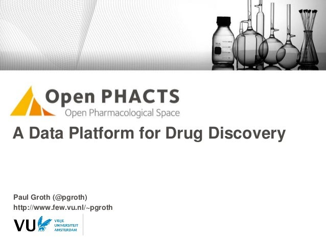 2014-03-20 Open PHACTS - A Data Platform for Drug Discovery