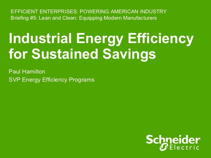 Paul Hamilton, Schneider Electric: Lean and Clean: Equipping Modern Manufacturers