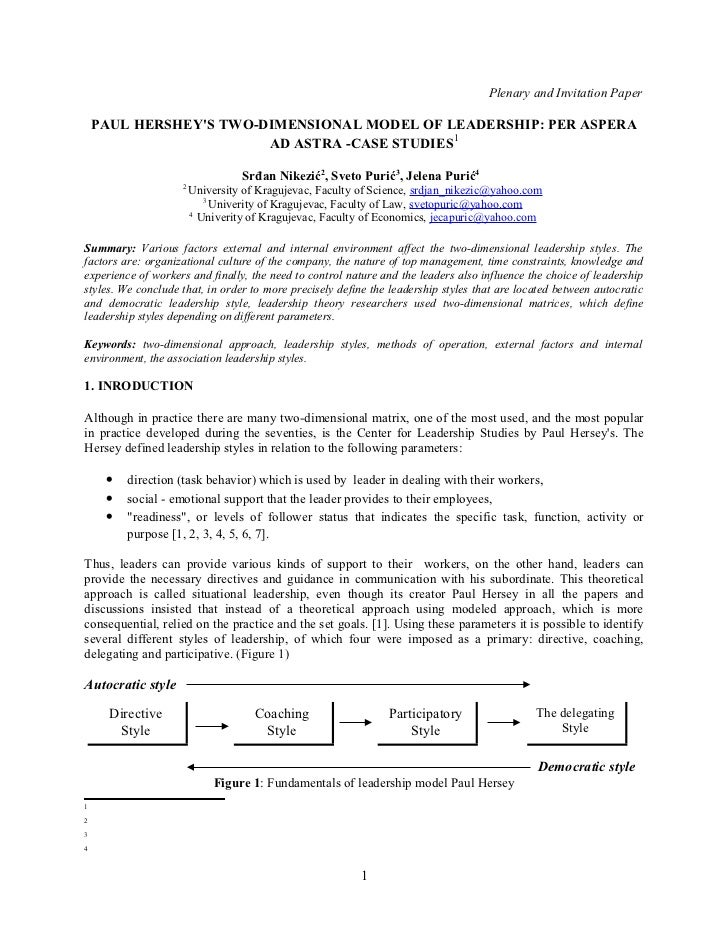 Plenary and Invitation Paper    PAUL HERSHEYS TWO-DIMENSIONAL MODEL OF LEADERSHIP: PER ASPERA                        AD AS...
