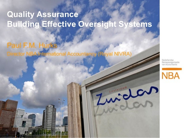 Session 3B Quality Assurance and Building Effective Oversight System - Paul Hurks