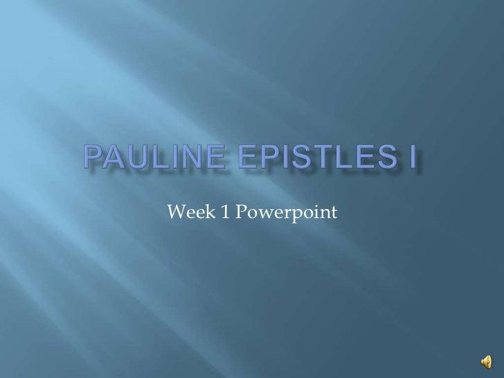 Pauline epistles i (online) week 1
