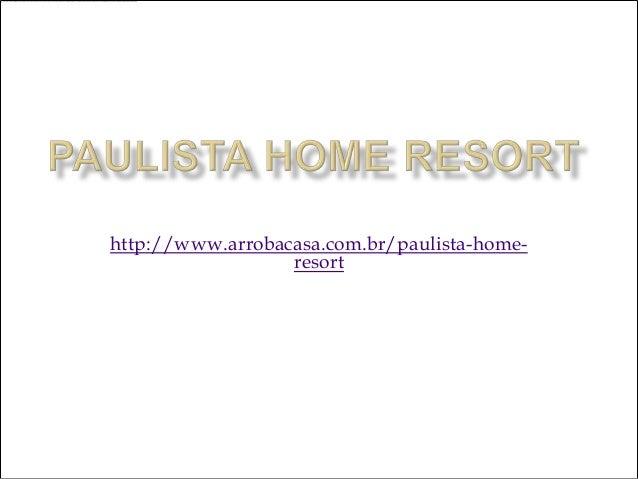 Paulista Home Resort