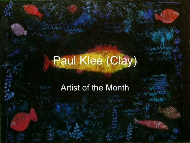 Paul Klee (Clay) Artist of the Month