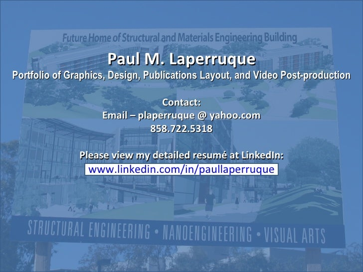 Paul M. Laperruque Portfolio of Graphics, Design, Publications Layout, and Video Post-production Contact: Email – plaperru...