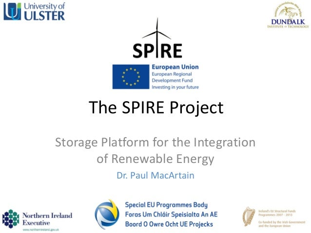Energy Storage Solutions for an Intelligent Future, Dr. Paul MacArtain, Storage Platform for the Integration of Renewable Energy