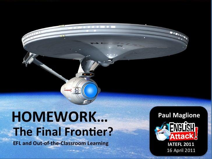 EFL and Homework IATEFL 2011