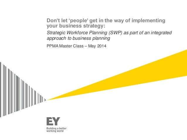 PPMA Annual Seminar 2014 - Workforce Planning in an uncertain future