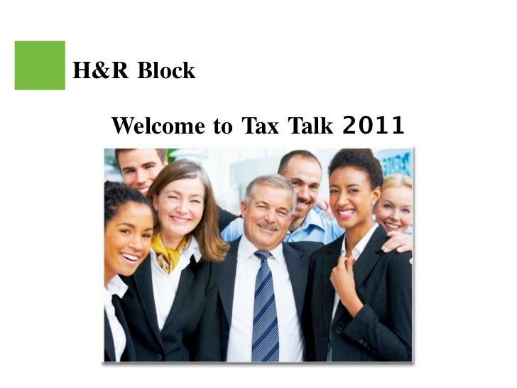 H&R Block  Welcome to Tax Talk 2011