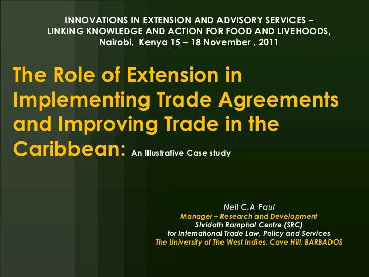 The role of extension in implementing trade agreements and improving trade in the Caribbean: a case study.