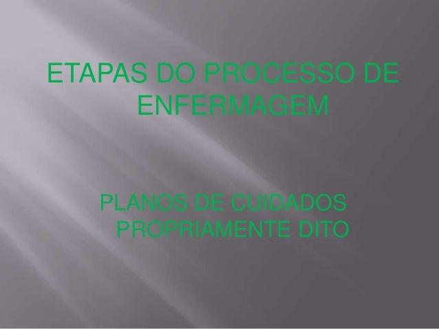 Processo Enfermagem Etapas Etapas do Processo de
