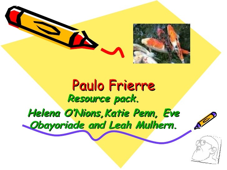 Paulo Freire - Resource Pack
