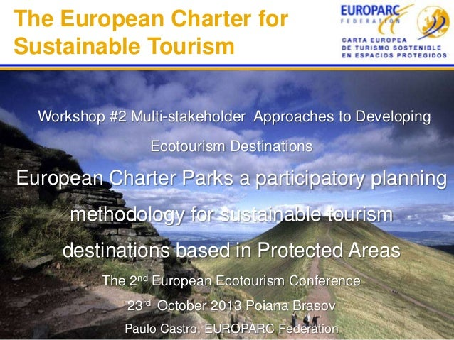 European Charter Parks a participatory planning methodology for sustainable tourism destinations based in Protected Areas